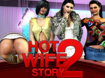 Hot Wife Story porno jeu